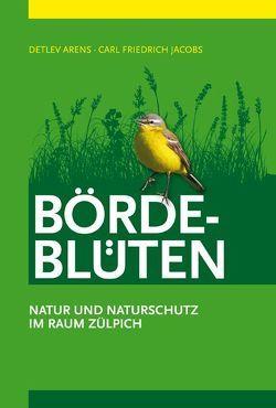 Börde-Blüten von Arens,  Detlev, Jacobs,  Carl Friedrich