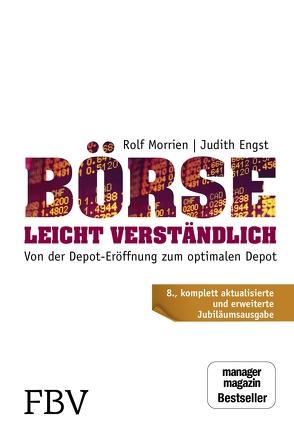 Börse leicht verständlich – Jubiläums-Edition von Engst,  Judith, Morrien,  Rolf