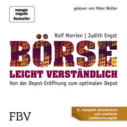 Börse leicht verständlich – Jubiläums-Edition von Engst,  Judith, Morrien,  Rolf, Wolter,  Peter