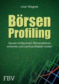 Börsen-Profiling von Wagner,  Uwe