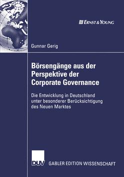 Börsengänge aus der Perspektive der Corporate Governance von Gerig,  Gunnar