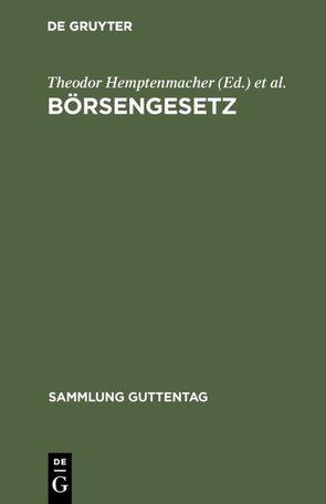 Börsengesetz von Hemptenmacher,  Theodor, Meyer,  Oscar