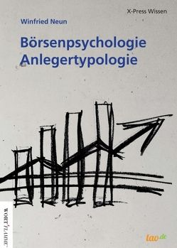 Börsenpsychologie – Anlegertypologie von Neun,  Winfried