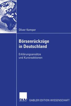 Börsenrückzüge in Deutschland von Kemper,  Oliver, Schiereck,  Prof. Dr. Dirk