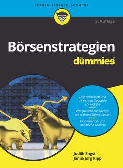Börsenstrategien für Dummies von Engst,  Judith, Kipp,  Janne Jörg