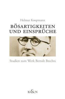 Bösartigkeiten und Einsprüche von Koopmann,  Helmut
