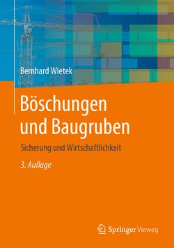 Böschungen und Baugruben von Wietek,  Bernhard