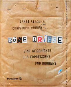 Böse Briefe von Strouhal,  Ernst, Winder,  Christoph