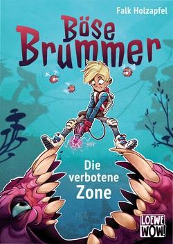 Böse Brummer – Die verbotene Zone von Holzapfel,  Falk