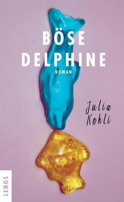 Böse Delphine von Kohli,  Julia
