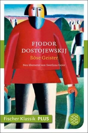 Böse Geister von Dostojewskij,  Fjodor M., Geier,  Swetlana