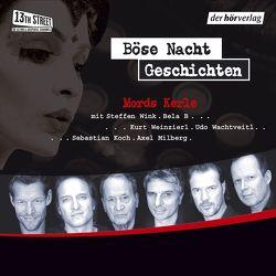 Böse-Nacht-Geschichten/Mords-Kerle von Noske,  Edgar, Wachtveitl,  Udo