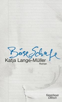 Böse Schafe von Lange-Müller,  Katja