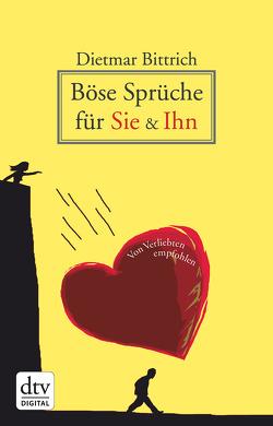 Böse Sprüche für Sie & Ihn von Bittrich,  Dietmar, Günther,  Thomas August