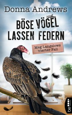 Böse Vögel lassen Federn von Andrews,  Donna, Meier,  Frauke