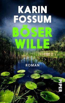 Böser Wille von Fossum,  Karin, Haefs,  Gabriele