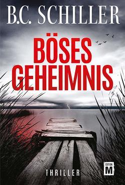 Böses Geheimnis von Schiller,  B.C.