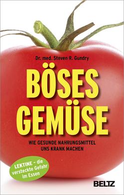 Böses Gemüse von Gundry,  Steven R., Seidel,  Wolfgang