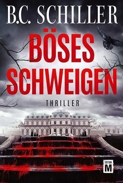 Böses Schweigen von Schiller,  B.C.