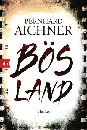 Bösland von Aichner,  Bernhard