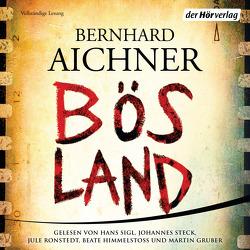 Bösland von Aichner,  Bernhard, Gruber,  Martin, Himmelstoss, ,  Beate, Ronstedt,  Jule, Sigl,  Hans, Steck,  Johannes