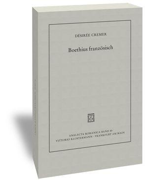 Boethius französisch von Cremer,  Désirée