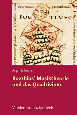 Boethius' Musiktheorie und das Quadrivium von Heilmann,  Anja