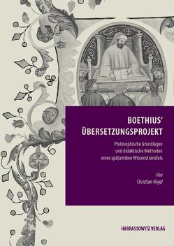 Boethius' Übersetzungsprojekt von Vogel,  Christian