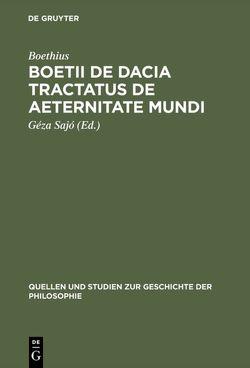 Boetii de Dacia tractatus De aeternitate mundi von Boethius, Sajó,  Géza