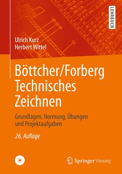 Böttcher/Forberg Technisches Zeichnen von Kurz,  Ulrich, Wittel,  Herbert