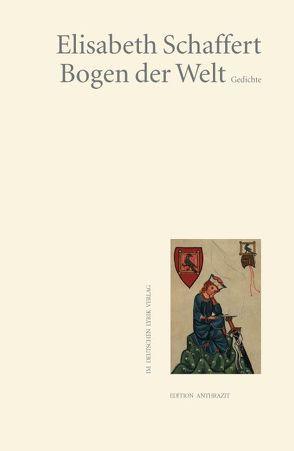 Bogen der Welt von Schaffert,  Elisabeth