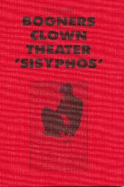 """Bogners Clown Theater """"Sisyphos"""" von Arnold,  Götz"""