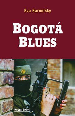 Bogotá Blues von Karnofsky,  Eva