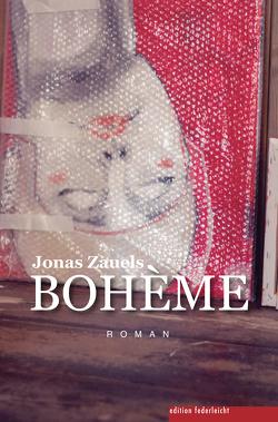 BOHÈME von Zauels,  Jonas