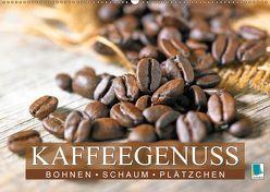 Bohnen, Schaum & Plätzchen: Kaffeegenuss (Wandkalender 2019 DIN A2 quer) von CALVENDO