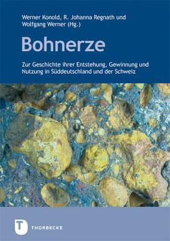 Bohnerze von Konold,  Werner, Regnath,  R. Johanna, Werner,  Wolfgang