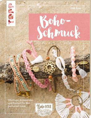 Boho Love. Boho-Schmuck (kreativ.kompakt) von Eder,  Elke