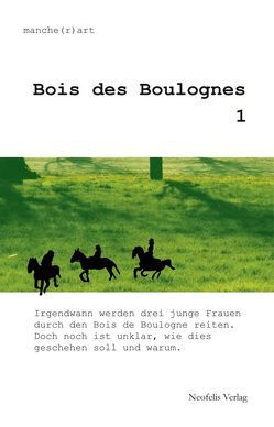 Bois des Boulognes 1 von Holling,  Eva, Naumann,  Matthias