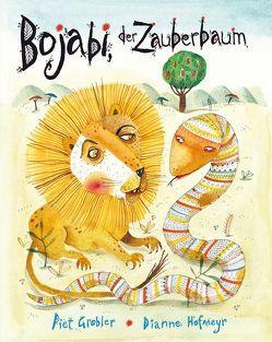 Bojabi, der Zauberbaum von Grobler,  Piet, Hofmeyr,  Dianne, Lin,  Susanne