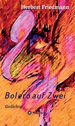 Bolero auf Zwei von Friedmann,  Herbert