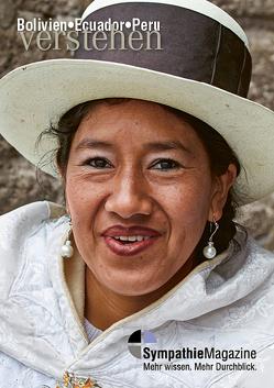 Bolivien-Ecuador-Peru verstehen von Weiss,  Sandra