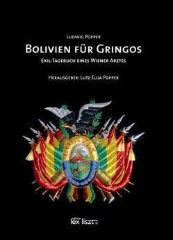 BOLIVIEN FÜR GRINGOS von Popper,  Lutz E