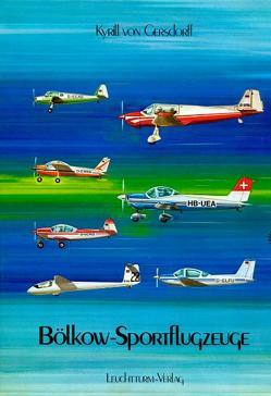 Bölkow-Sportflugzeuge von Gersdorff,  Kyrill von
