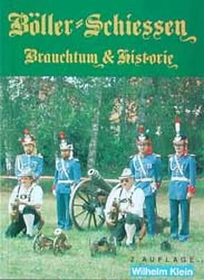 Böller-Schiessen von Klein,  Wilhelm