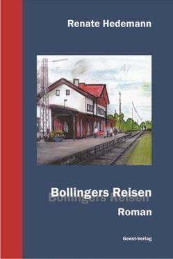 Bollingers Reisen von Hedemann,  Renate