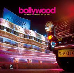 Bollywood – The Passion of Indian Film and Music von Röh,  Frederick, Schriever-Klassen,  Silja
