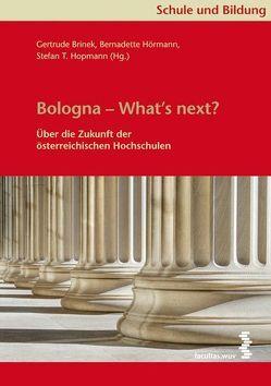 Bologna – What's next? von Brinek,  Gertrude, Hopmann,  Stefan T, Hörmann,  Bernadette