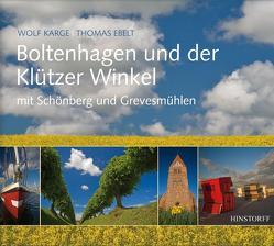 Boltenhagen und der Klützer Winkel von Ebelt,  Thomas, Karge,  Wolf