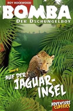 Bomba auf der Jaguar-Insel von Rockwood,  Roy