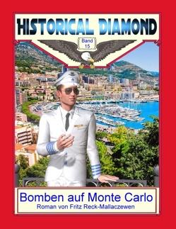 Bomben auf Monte Carlo von Reck-Mallaczewen,  Fritz, Sedlacek,  Klaus-Dieter